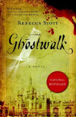 Ghostwalk By Stott, Rebecca